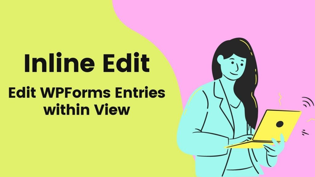 WPforms Inline Edit Entries 1